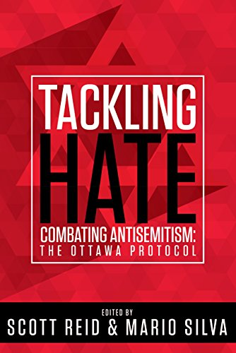 Tackling Hate:Combating Antisemitism: the Ottawa Protocol