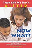 img - for They Say My Kid's Gifted: Now What? by Olenchak Ph.D. F. Richard (1998-01-01) Paperback book / textbook / text book