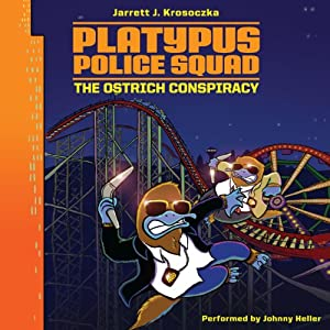 Platypus Police Squad: The Ostrich Conspiracy Audiobook
