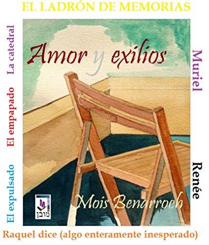 Amor y Exilios (Pack 7 novelas) Ciclo