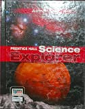 SCIENCE EXPLORER C2009 BOOK J STUDENT EDITION ASTRONOMY
