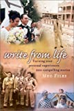 img - for Write from Life: Turning Your Personal Experiences Into Compelling Stories book / textbook / text book
