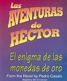 img - for Las aventuras de Hector: El enigma de las monedas de oro book / textbook / text book