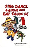Sing, Dance, Laugh & Eat Tacos IIBook/Cassette