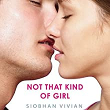 Not That Kind of Girl Audiobook by Siobhan Vivian Narrated by Emma Meltzer