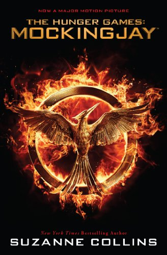 Suzanne Collins - Mockingjay: Movie Tie-In Edition (The Hunger Games)