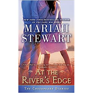 At the River's Edge by Mariah Stewart
