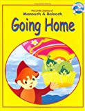 Going Home (The Little Stories of Manoosh & Baloosh)