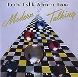 Songtexte von Modern Talking - Let's Talk About Love: The 2nd Album