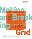 img - for Making and Breaking the Grid, Revised Edition: A Graphic Design Layout Workshop book / textbook / text book