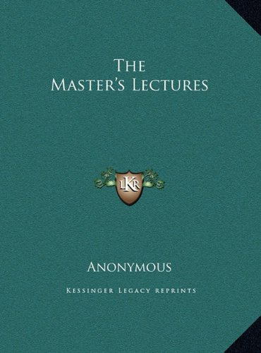The Master's Lectures