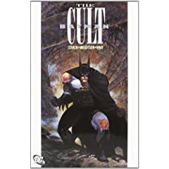 Batman: The Cult by Jim Starlin,&#32;Berni Wrightson and Bill Wray