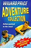 """The Adventure Collection: """"African Adventure"""" AND """"Whale Adventure"""" (Red Fox fiction) (0099265923) by Price, Willard"""