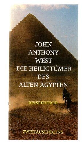 DIE HEILIGTÜMER DES ALTEN ÄGYPTEN. Reiseführer.