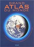 echange, troc Collectif - Grand Atlas du monde : Nouvelle cartographie de la Terre