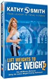 Lift Weights to Lose Weight 2 [DVD] [Import]
