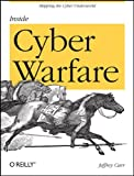 Book cover for Inside Cyber Warfare: Mapping the Cyber Underworld