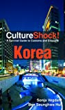 Korea (Culture Shock!)
