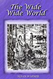 img - for The Wide Wide World (Illustrated) book / textbook / text book