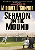 img - for Sermon on the Mound: Finding God at the Heart of the Game book / textbook / text book