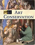 Art Conservation (Eye on Art)