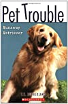 Runaway Retriever (Pet Trouble)