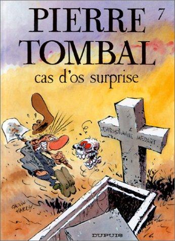 Pierre Tombal n° 7 Cas d'os surprise