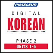 Korean Phase 2, Unit 01-05: Learn to Speak and Understand Korean with Pimsleur Language Programs |  Pimsleur