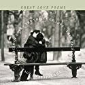 The Voices of Love: Great Love Poems Audiobook by Edited by J.D. McClatchy Narrated by Boyd Gaines, Simon Prebble, Ally Sheedy