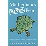 Mathematics Minus Fearby Lawrence Potter