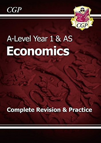New 2015 A-Level Economics: Year 1 & AS Complete Revision & Practice