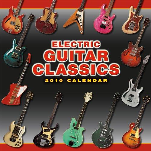 Electric Guitar Classics 2010 Wall Calendar (Calendar)