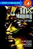 Tut's Mummy Lost -- And Found (A Step 4 Book)