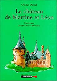 Le  château de Martine et Léon