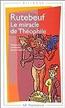 Le Miracle de Théophile par Rutebeuf