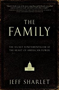 Cover of &quot;The Family: The Secret Fundamen...