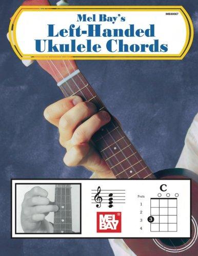 Mel Bay's Left-Handed Ukulele Chords Paperback