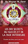 Les dix secrets du succ�s et de la pa...