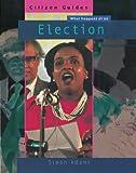 Election (Citizen Guides) (0749651792) by Adams, Simon