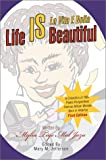img - for Life IS Beautiful: La Vita E Bella book / textbook / text book