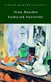 Familiar Passions (1844084302) by Bawden, Nina
