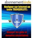 Naviguer sur internet en toute tranquillit� : bloquer les pubs et mesures s�curitaires