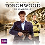 Torchwood: Mr Invincible (BBC Audio)by Mark Morris