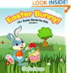 Easter Bunny! Easter Book for Childre...
