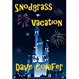 Snodgrass Vacation ~ Dave Conifer