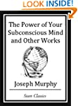 The Power of your Subconscious Mind a...