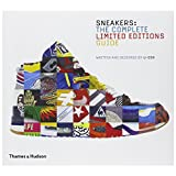 Sneakers - The Complete Limited Editions Guide (Hardback)