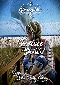 Forever Grateful: by Aimee Martin ebook deal