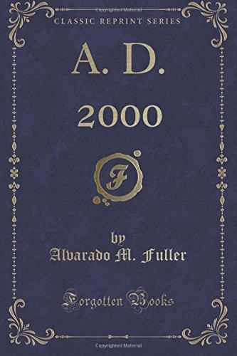 A. D. 2000 (Classic Reprint)