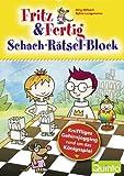 Fritz und Fertig - Schach-Rätsel-Block: KniffligesGehirnjoggingrundumdasKönigsspiel